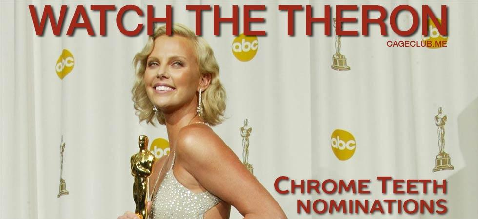 Chrome Teeth Nominations