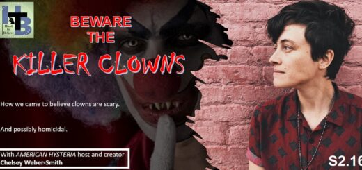 Hard to Believe #042 – Beware the Killer Clowns - with Chelsey Weber-Smith