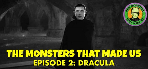 The Monsters That Made Us #2: Dracula