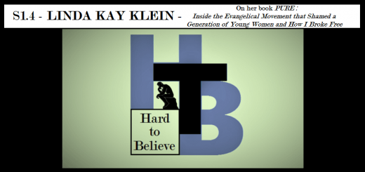 Hard to Believe #004 – Linda Kay Klein