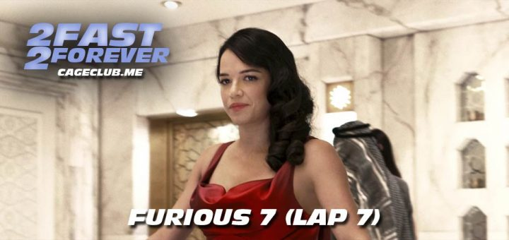 2 Fast 2 Forever #138 – Furious 7 (Lap 7)