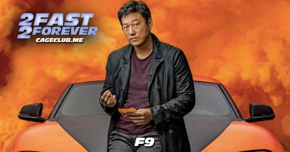 2 Fast 2 Forever #188 – F9