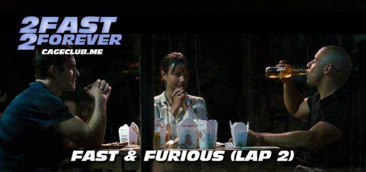Fast & Furious (Lap 2)