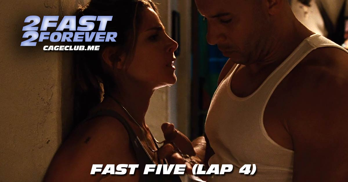 2 Fast 2 Forever #039 – Fast Five (Lap 4)