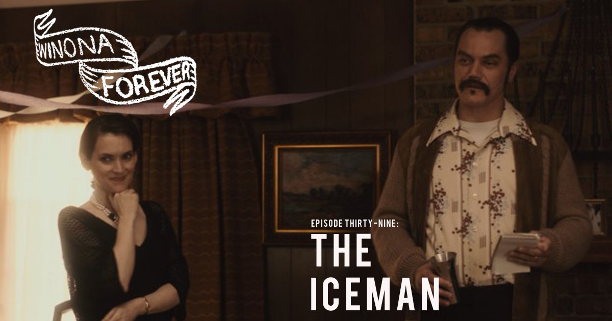 Winona Forever #039 – The Iceman (2012)