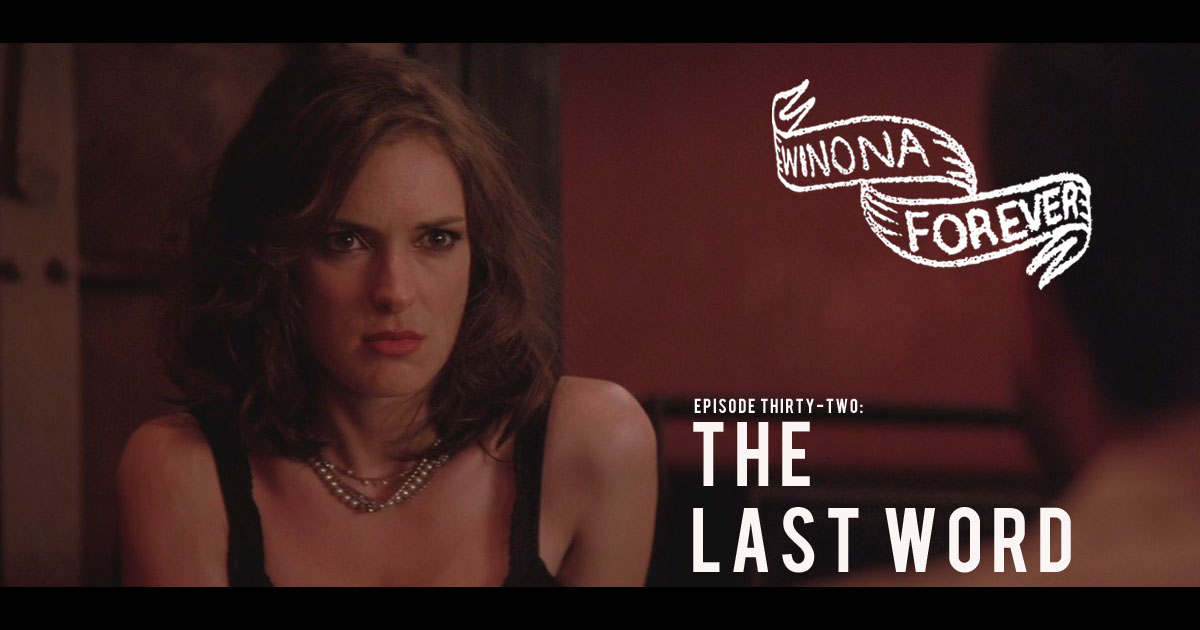 The Last Word (2008) - Winona Forever