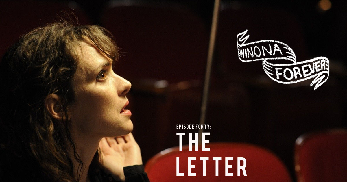 Winona Forever #040 – The Letter (2012)