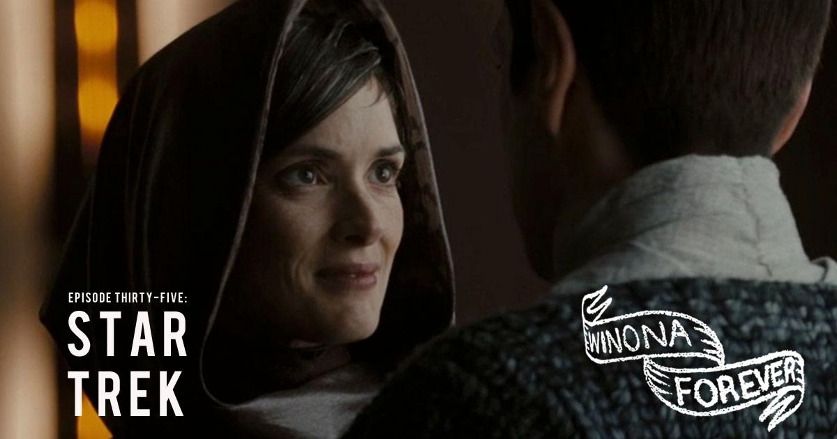 Winona Forever #035 – Star Trek (2009)