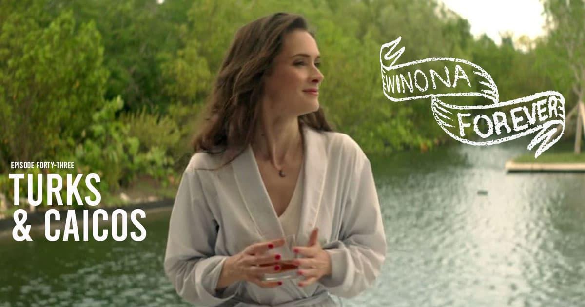 Winona Forever #043 – Turks & Caicos (2014)