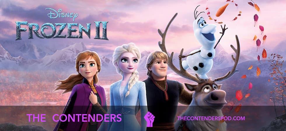 The Contenders #042 – Frozen II (2019)