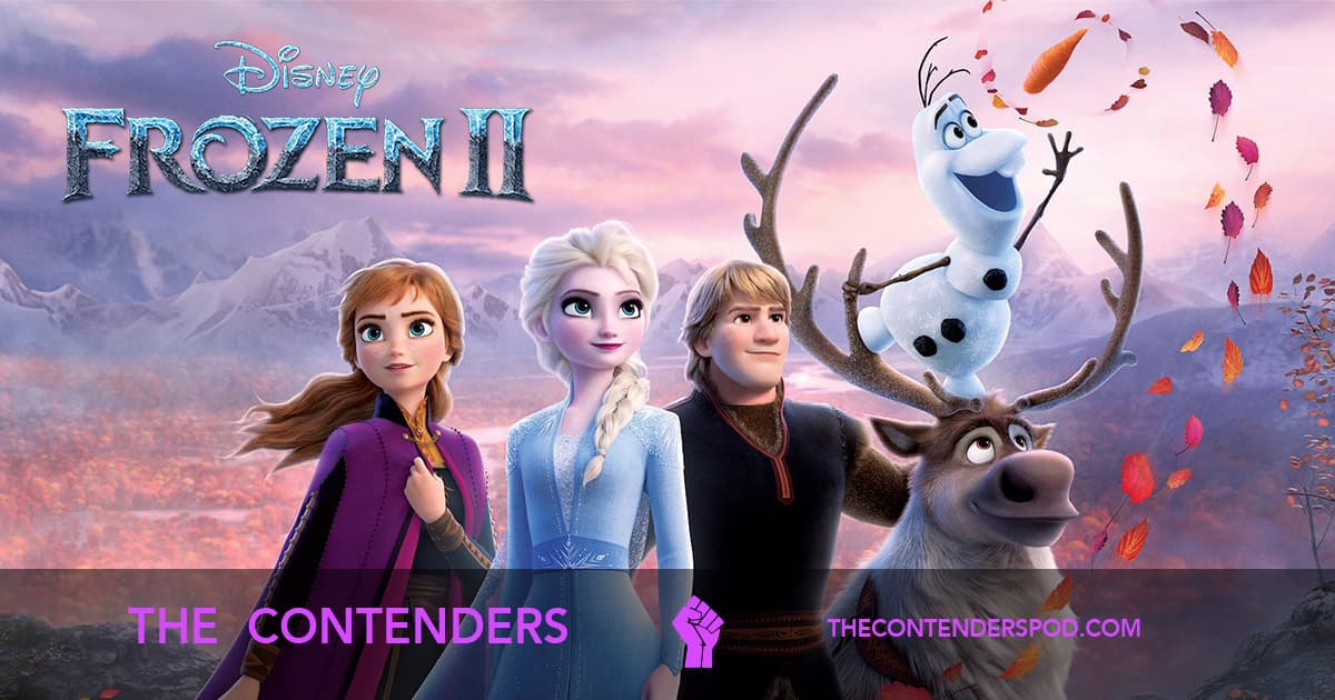 The Contenders #042 – Frozen II (2019)