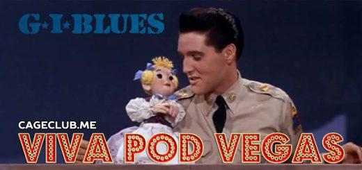 Viva Pod Vegas #005 – G.I. Blues (1960)