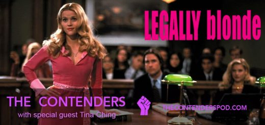 The Contenders #50 – Legally Blonde (2001)