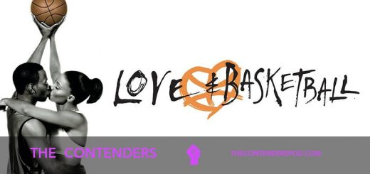 The Contenders BONUS! – Love & Basketball (2000)