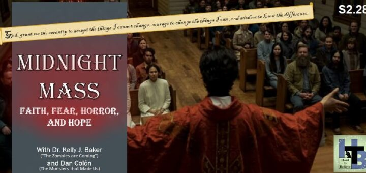 Hard to Believe #054 – Midnight Mass - with Dr. Kelly J. Baker and Dan Colón
