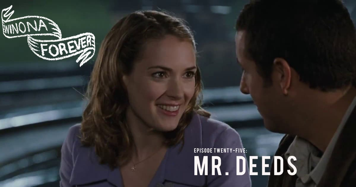 Mr Deeds 2002 The Winona Forever Podcast Cageclub Me