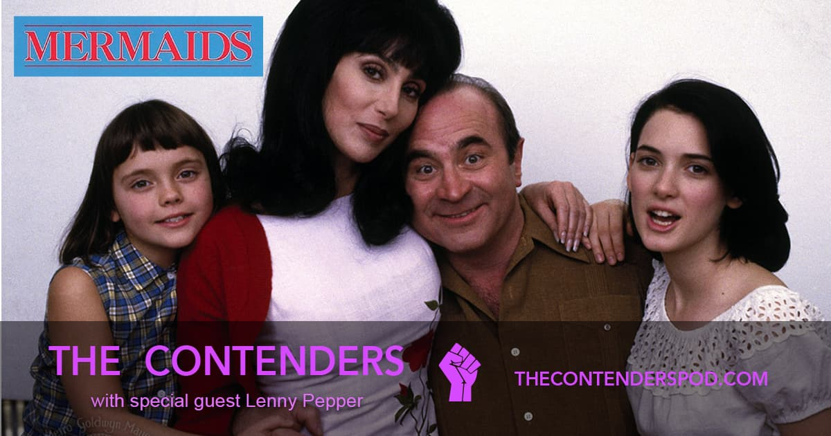 The Contenders #52 – Mermaids (1990)
