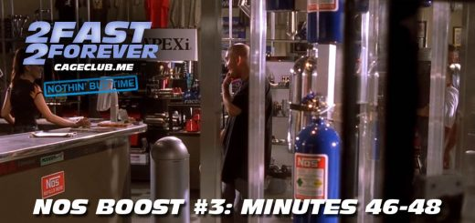 2 Fast 2 Forever #081 – NOS Boost #3: Minutes 46-48