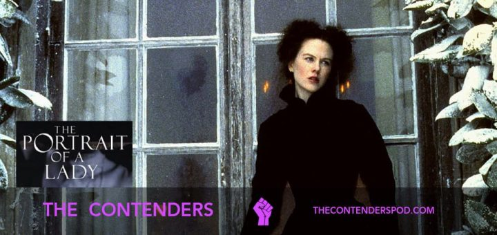 The Contenders #48 – The Portrait of a Lady (1996)