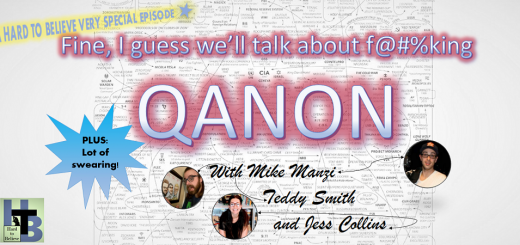 Hard to Believe - A Very Special Episode: QANON