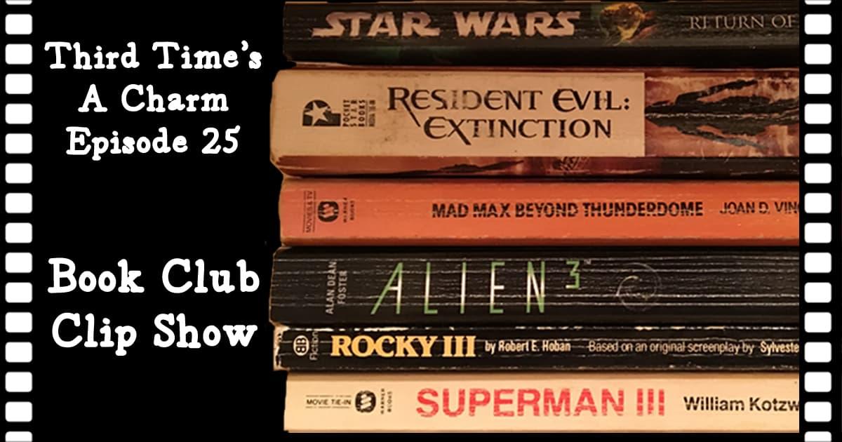 Third Time's A Charm #025 – Book Club Clip Show