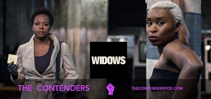 The Contenders #045 – Widows (2018)