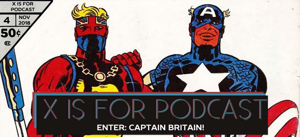 Enter Captain Britain!