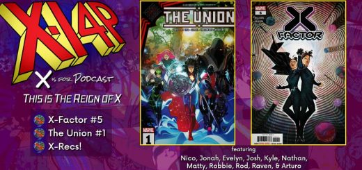 THIS IS THE REIGN OF X -- X-Factor 5 / The Union 1 / X-Recs!