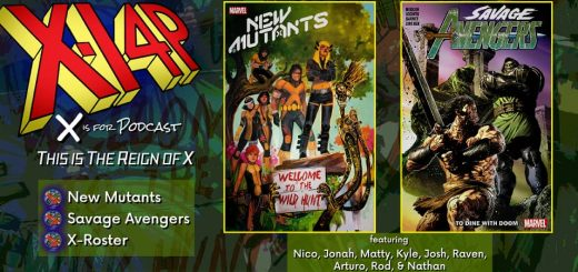 THIS IS THE REIGN OF X -- New Mutants 14 / Savage Avengers vol 2 / X-Rosters