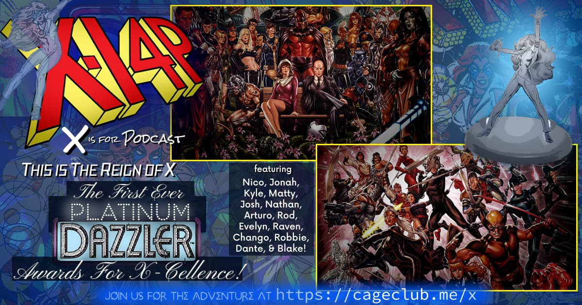 THIS IS THE REIGN OF X -- The First Ever Platinum Dazzler Awards For X-Cellence!