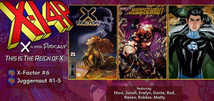 THIS IS THE REIGN OF X -- X-Factor, Juggernaut, & The Mutants Living Off Krakoa!