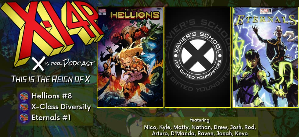 THIS IS THE REIGN OF X -- Hellions, X-Class Diversity, & Eternals!