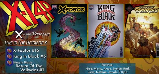 THIS IS THE REIGN OF X -- X-Force / King In Black / Return Of The Valkyries!