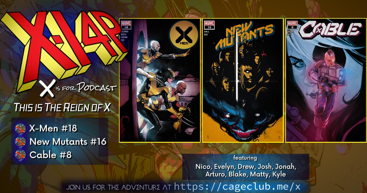 THIS IS THE REIGN OF X -- X-Men, New Mutants, & Cable