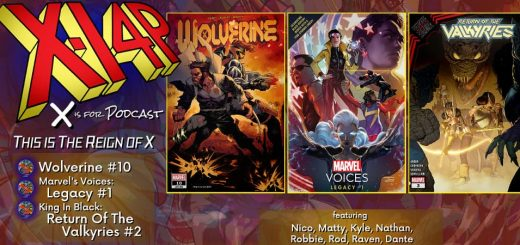THIS IS THE REIGN OF X -- Wolverine, Marvel Voices Legacy, & King In Black: Return Of The Valkyries!