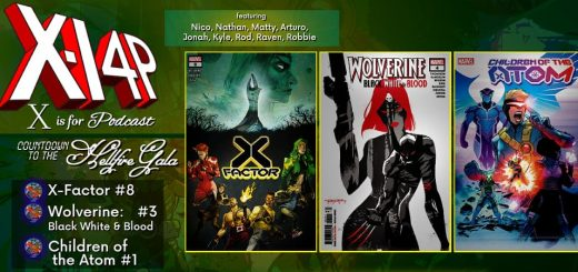 COUNTDOWN TO THE HELLFIRE GALA -- X-Factor, Wolverine Black White & Blood, Children Of The Atom!