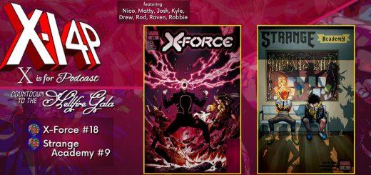 Countdown To The Hellfire Gala -- X-Force & Strange Academy!
