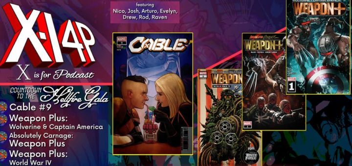 COUNTDOWN TO THE HELLFIRE GALA -- Cable & Weapon Plus!