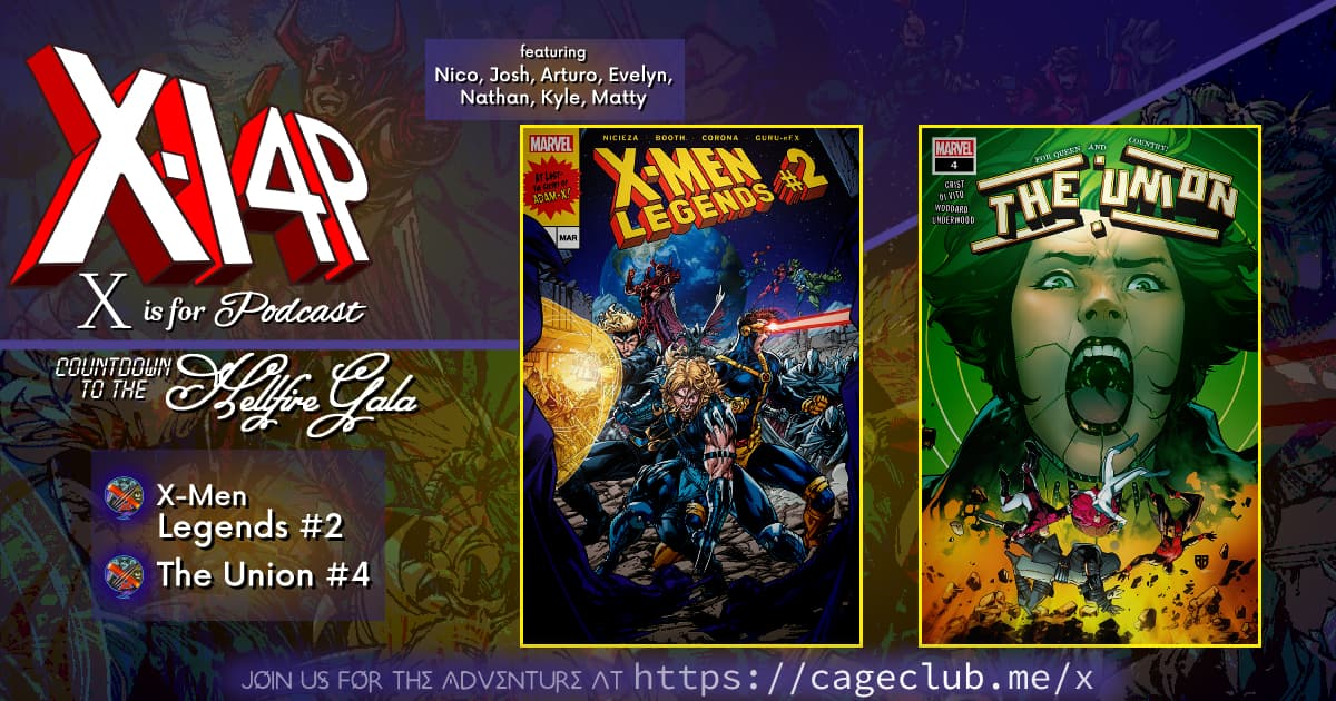 COUNTDOWN TO THE HELLFIRE GALA -- X-Men Legends and The Union!