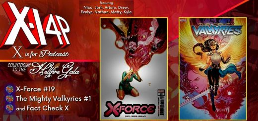 COUNTDOWN TO THE HELLFIRE GALA -- X-Force, The Mighty Valkyries, & Fact Check X!