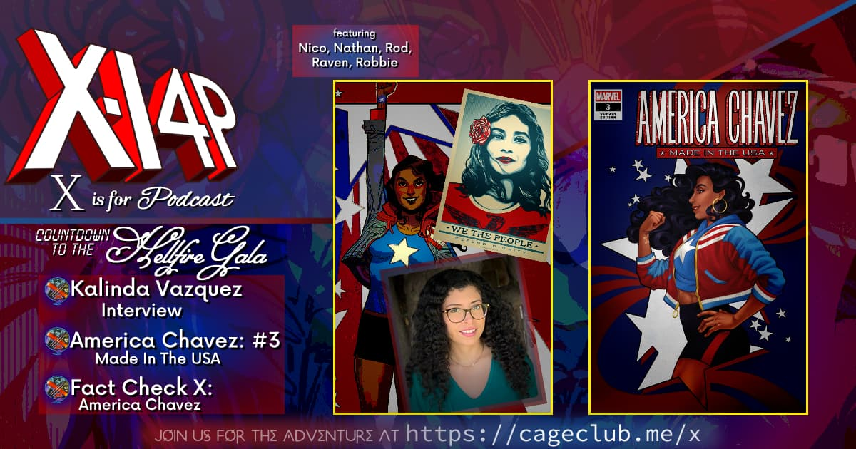 COUNTDOWN TO THE HELLFIRE GALA -- Kalinda Vazquez & America Chavez: Made In The USA 3!