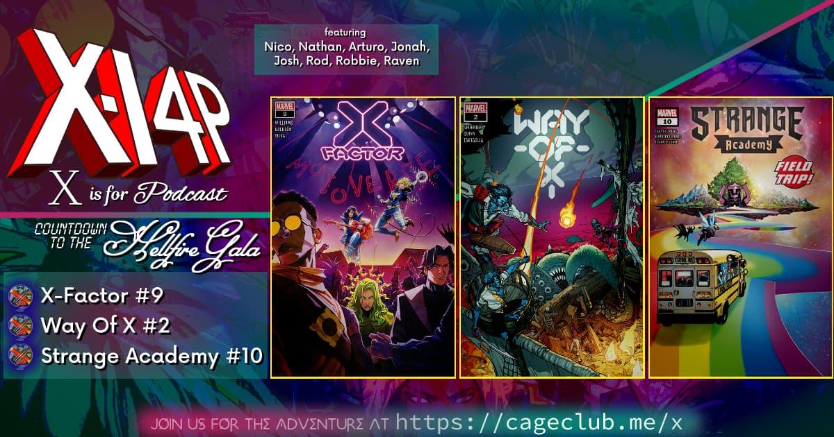 COUNTDOWN TO THE HELLFIRE GALA -- X-Factor 9, Way Of X 2, & Strange Academy 10!