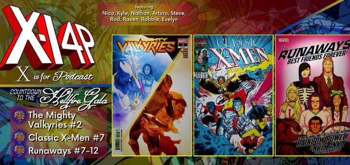 COUNTDOWN TO THE HELLFIRE GALA -- The Mighty Valkyries 2, Classic X-Men 7, Runaways 7-12!