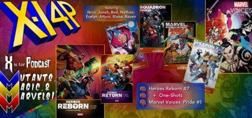 MUTANTS, MAGIC, & MARVELS 004 -- Heroes Reborn #7, Heroes Return, & Marvel Voices Pride!