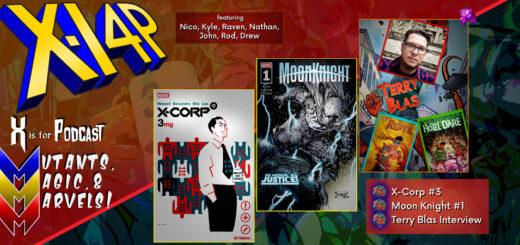 MUTANTS, MAGIC, & MARVELS 007 -- X-Corp #3, Moon Knight #1, & Terry Blas (Reptil) Interview!