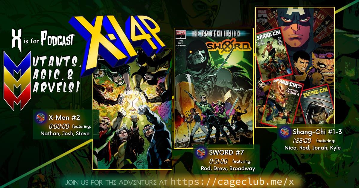 MUTANTS, MAGIC, &  MARVELS 012 -- X-Men #2, SWORD #7, & Shang-Chi #1-3!