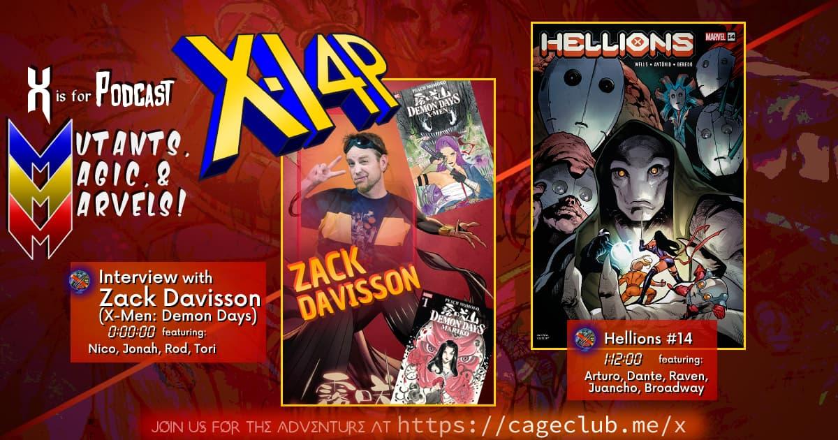 MUTANTS, MAGIC, &  MARVELS 013 -- Zack Davisson (X-Men: Demon Days) Interview & Hellions #14!