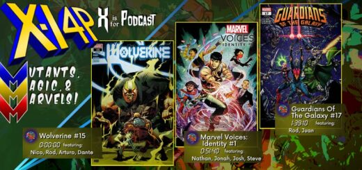 MUTANTS, MAGIC, & MARVELS 019 -- Wolverine 15, Marvel Voices Identity, and Guardians Of The Galaxy 17!