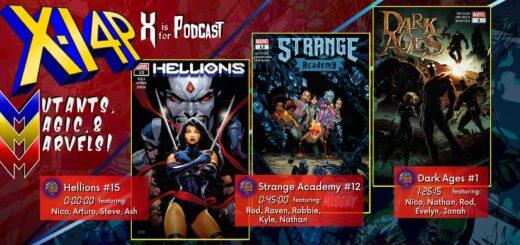MUTANTS, MAGIC, & MARVELS 021 -- Hellions 15, Strange Academy 12, & Dark Ages 1!
