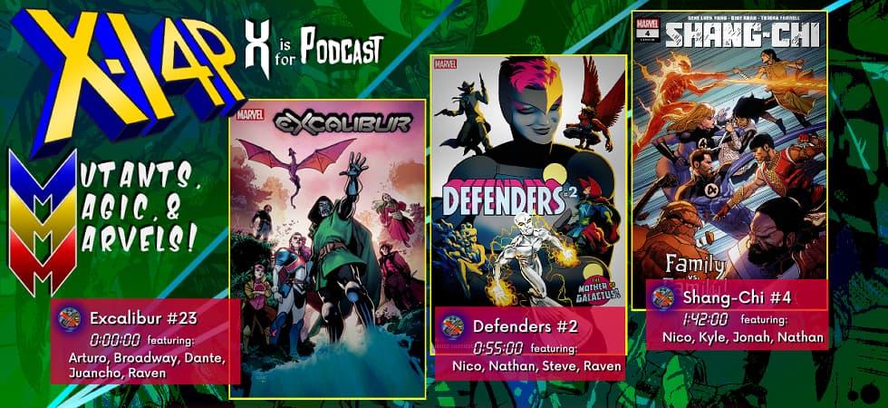 MUTANTS, MAGIC, & MARVELS 024 -- Excalibur 23, Defenders 2, & Shang-Chi 4!